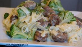 www.shesgotflavor.com italian sausauge & broccoli fettichini alfredo