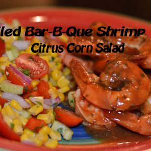 Grilled Bar-B-Que Shrimp with Citrus Corn Salad feature2