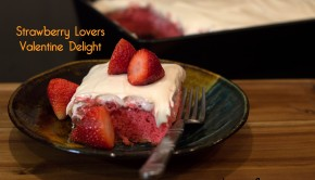 Strawberry Lovers Valentine Delight | ShesGotFlavor