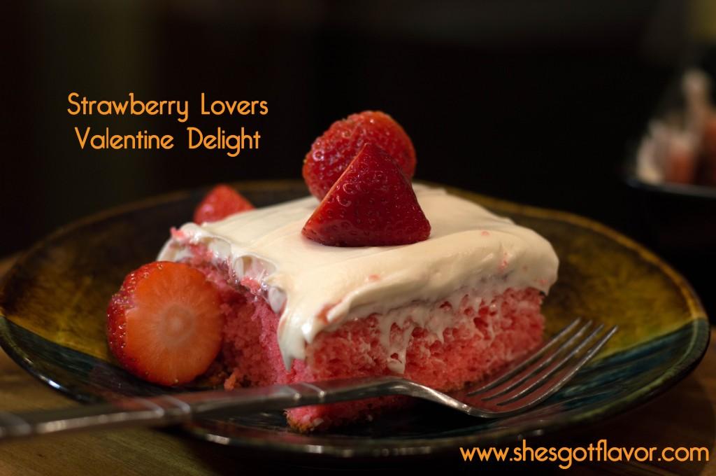 Strawberry Lovers Valentine Delight | ShesGotFlavor