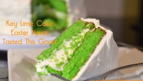 Key Lime Cake - Easter Never Tasted This Good | ShesGotFlavor