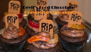 Devil's Food Graveyard Cupcakes - Halloween Fun | ShesGotFlavor