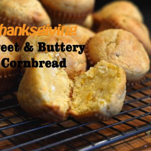 Thanksgiving Sweet and Buttery Cornbread Muffins | ShesGotFlavor