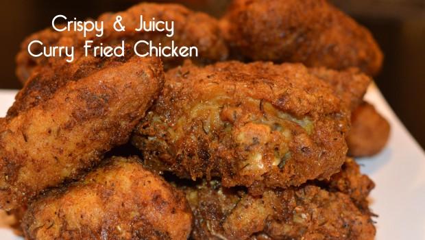Crispy Juicy Curry Fried Chicken   ShesGotFlavor, fried chicken wings, juicy fried chicken, coconut milk, curry chicken, fried chicken breasts, how to make fried chicken crispy skin