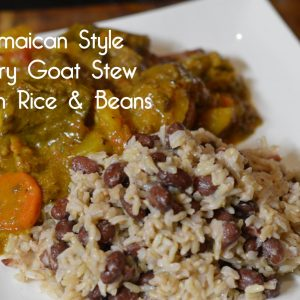 Jamaican Style Curry Goat Stew with Brown Rice and Beans | ShesGotFlavor