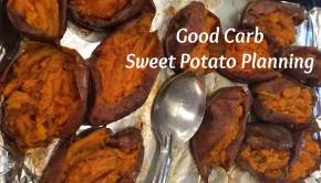 Good Carb Baked Sweet Potato Planning | ShesGotFlavor