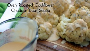 Oven Roasted Cauliflower with Beer Cheddar Sauce | ShesGotFlavor