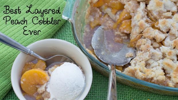 The Best Layered Peach Cobbler Ever | ShesGotFlavor